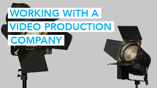 10 tips for working with a video production company