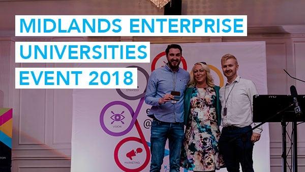 Midlands Enterprise Universities Event 2018