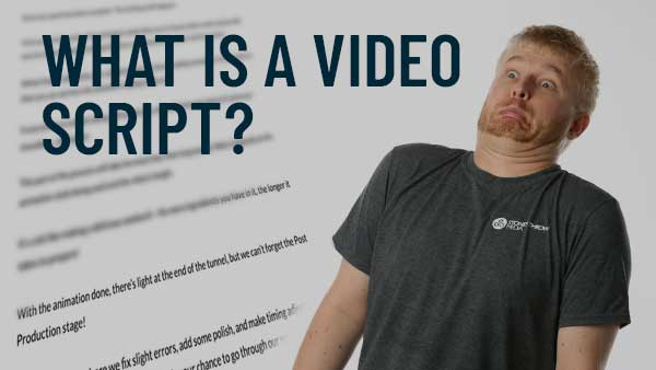 What Is a Video Script?