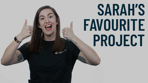 My Favourite Project (Sarah)