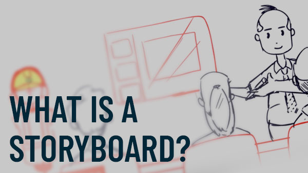 What Is a Storyboard?
