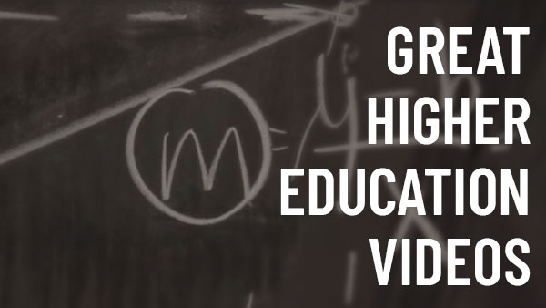 Great Higher Education Videos