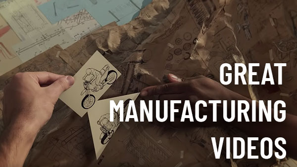 Great Manufacturing Videos